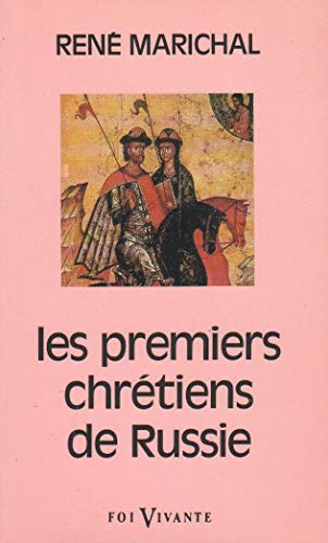 PREMIERS CHRETIENS DE RUSSIE: MARICHAL, R