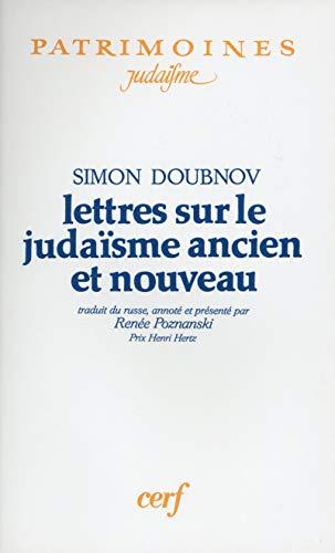 Lettres sur le Judaisme Ancien et Nouveau.: Simon Doubnov.