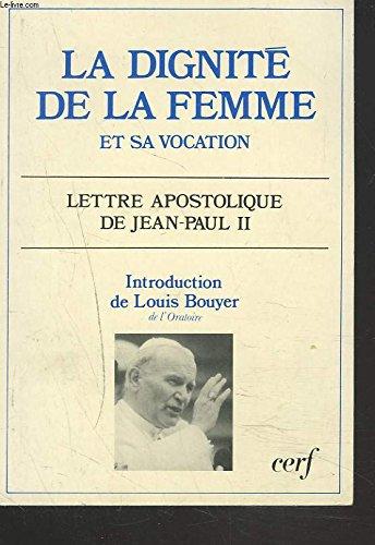 9782204030472: La Dignité et la vocation de la femme : Lettre apostolique