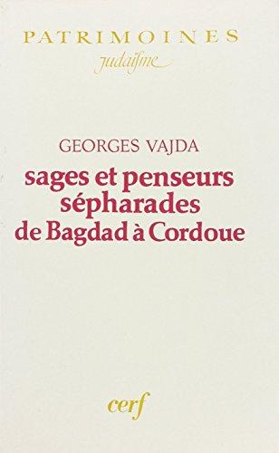 9782204031110: Sages et penseurs sépharades de Bagdad à Cordoue (Patrimoines. Judaïsme) (French Edition)