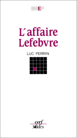 9782204031288: L'affaire Lefebvre (Bref) (French Edition)