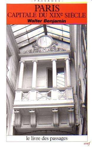 9782204031578: Paris, capitale du XIXe si�cle : Le Livre des passages