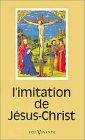 L'imitation de Jésus-Christ. Traduction française de Lamennais. Pré...
