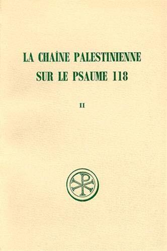 Chaîne palestinienne sur le psaume 118, tome 2: Marguerite Harl
