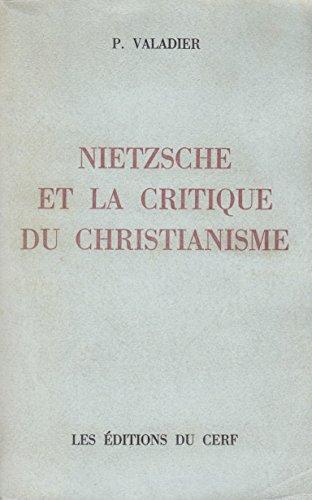 9782204036641: Nietzsche et la critique du Christianisme.