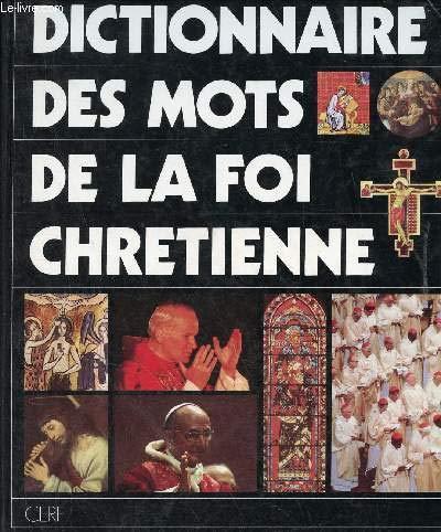 9782204040082: Dictionnaire des mots de la foi chrétienne