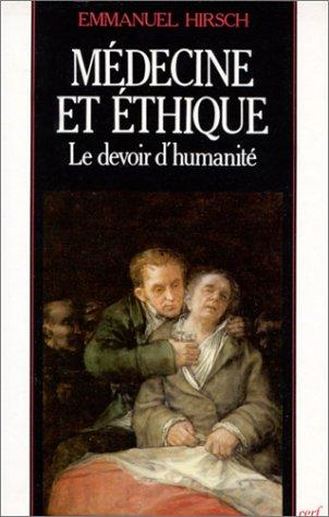 9782204040259: Médecine et éthique : Le Devoir d'humanité