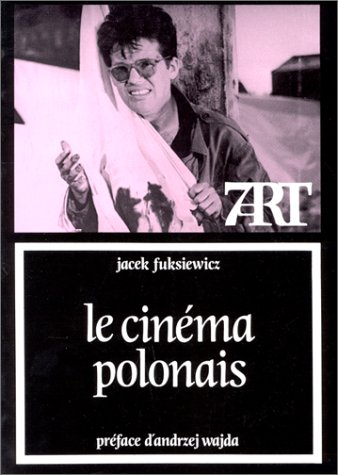 9782204040464: Le cinema polonais (7e art) (French Edition)