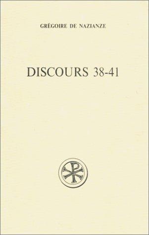 Discours 38-41 (2204040630) by Nazianze, Grégoire de; Moreschini, Claudio; Gallay, Paul