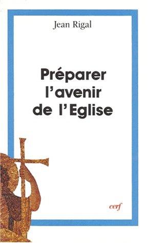 9782204041041: Préparer l'avenir de l'Eglise (Théologies) (French Edition)