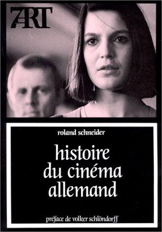 Histoire du cinéma allemand --- [ Collection « Septième Art » N° 89 ]...