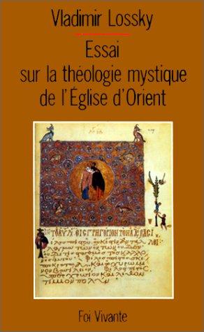 9782204041492: Essai sur la théologie mystique de l'Église d'Orient