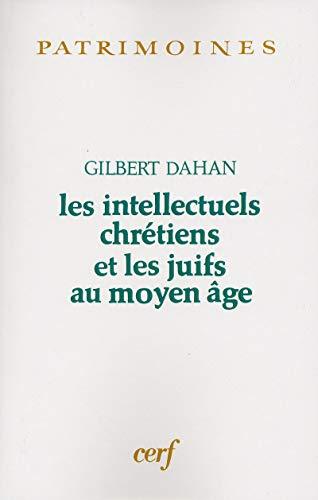 9782204041652: Les intellectuels chrétiens et les Juifs au Moyen Age