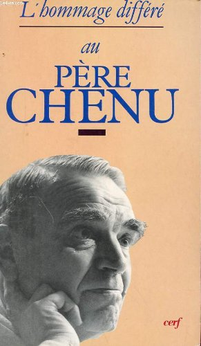 9782204041720: L'Hommage differe au pere Chenu (Theologies) (French Edition)