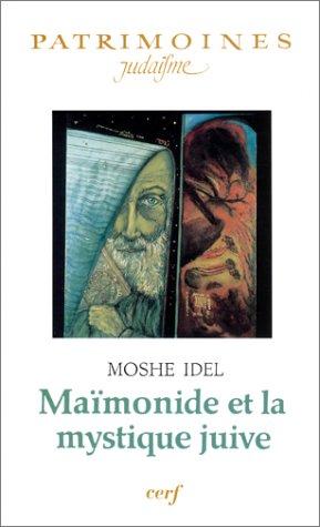9782204041928: Maïmonide et la mystique juive