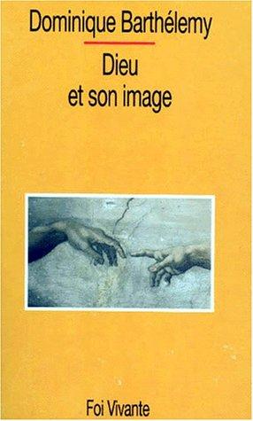 9782204042048: Dieu et son image : Ébauche d'une théologie biblique