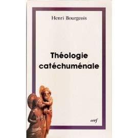"""9782204042130: Théologie catéchuménale: A propos de la """"nouvelle"""" évangélisation (Théologies) (French Edition)"""