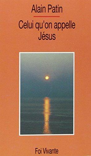 celui qu on appelle jesus: n/a