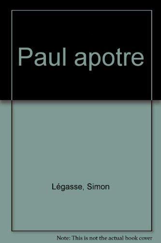 9782204042673: Paul apôtre: Essai de biographie critique (French Edition)