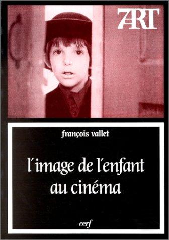 9782204042895: L'image de l'enfant au cinéma