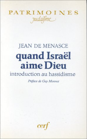 9782204043045: Quand Israel aime Dieu (French Edition)