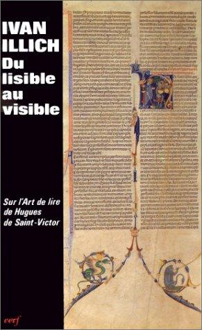 9782204043342: Du lisible au visible : La Naissance du texte, un commentaire du «Didascalicon» de Hugues de Saint-Victor