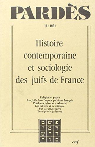 9782204044578: Pardès, N° 14 : HISTOIRE CONTEMPORAINE ET SOCIOLOGIQUE DES JUIFS EN FRANCE