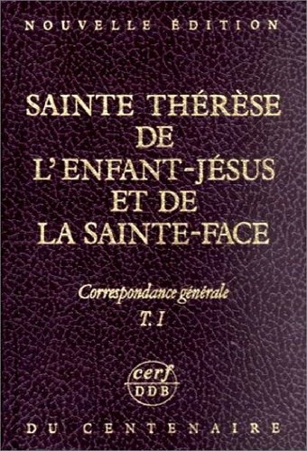 9782204045292: Sainte Therese de l Enfant-Jesus et de la Sainte-Face Correspondance Tome 1 et Tome 2 = 2 Volumes No (Nouvelle Edition du)