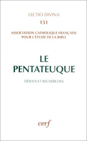 Le Pentateuque, debats et recherches (Lectio divina): Association catholique francaise