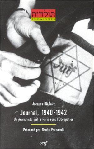 9782204045827: Journal, 1940-1942: Un journaliste juif a Paris sous l'Occupation (Toledot-Judaismes) (French Edition)