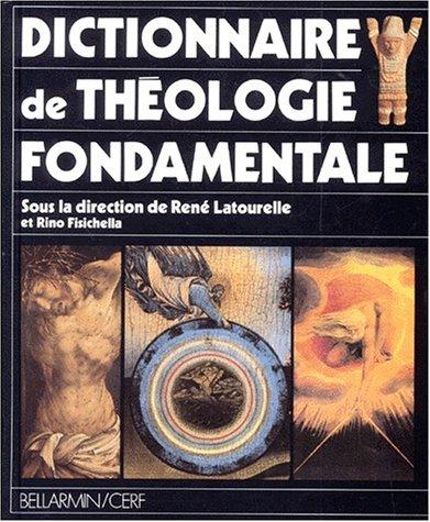 9782204046565: Dictionnaire de théologie fondamentale