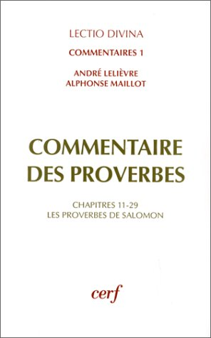 9782204046848: Commentaire des Proverbes (Lectio divina) (French Edition)