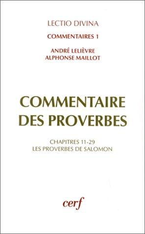 9782204046848: Commentaire des Proverbes Tome 1 : Les Proverbes de SalomonChapitres 10-18