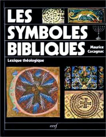 9782204047036: Les Symboles bibliques : Lexique théologique