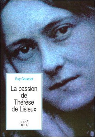 9782204047777: La Passion de Th�r�se de Lisieux
