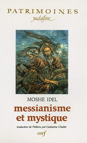 9782204048071: Messianisme et Mystique