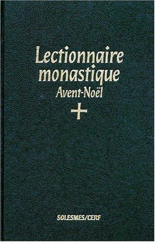 Lectionarium monasticum Divini officii: Ad usum Abbati?