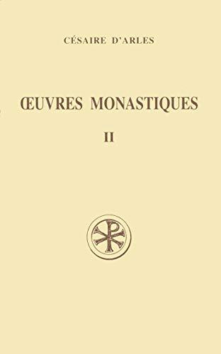 9782204049269: OEUVRES MONASTIQUES. Tome 2, Oeuvres pour les moines, Edition bilingue français-latin (Sources Chrétiennes)