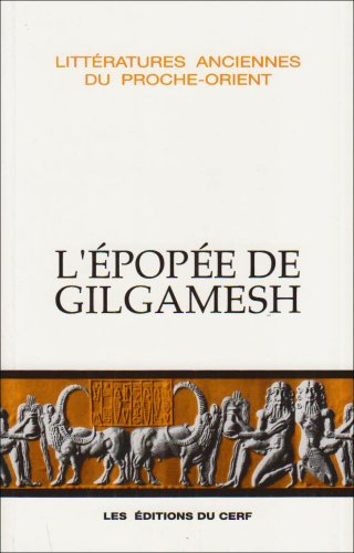 9782204050036: L'epopee de gilgamesh (French Edition)