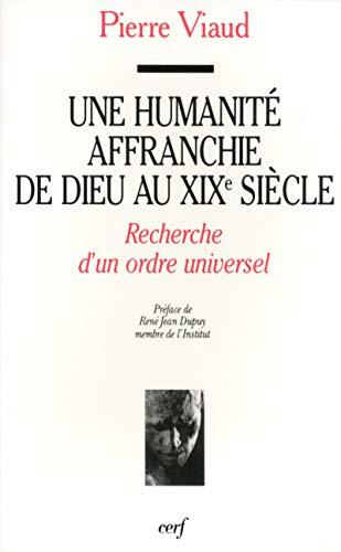 Une humanità affranchie de Dieu au XIXe: Viaud, Pierre