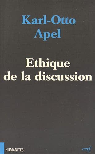 Ethique De La Discussion: Karl-Otto APEL