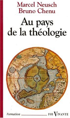 9782204050968: Au pays de la théologie : À la découverte des hommes et des courants