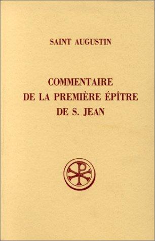 9782204051088: Saint Augustin : Commentaire de la premi�re �p�tre de Saint Jean