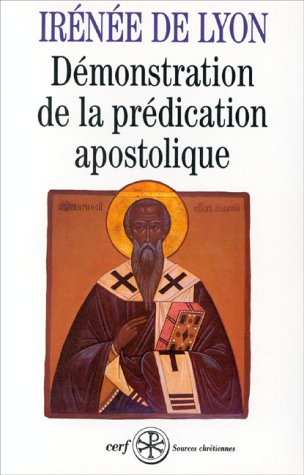 Demonstration de la predication apostolique (Sources chretiennes) (French Edition): Irenaeus