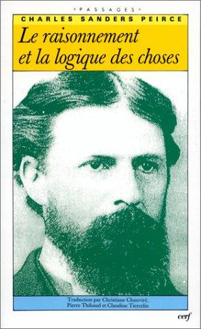 9782204051347: Le Raisonnement et la Logique des choses - Les Conférences de Cambridge (1898)