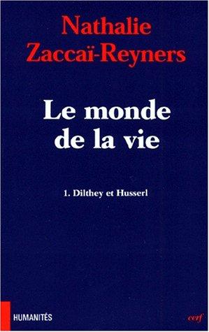 9782204051699: Le monde de la vie (Humanités) (French Edition)