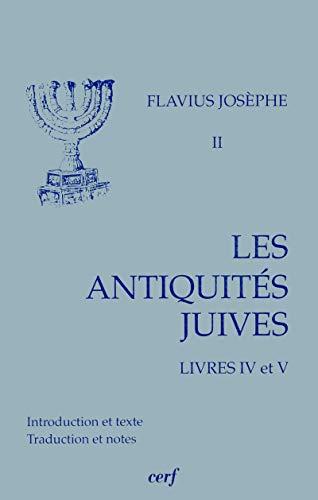 9782204052573: Les Antiquités juives, tome 2 : Livres IV et V
