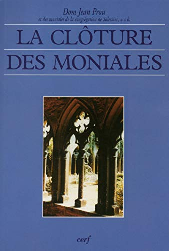 9782204052733: La cloture des moniales (Perspectives de vie religieuse) (French Edition)