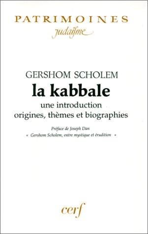 9782204052979: La Kabbale : Une introduction, origines, thèmes et biographies