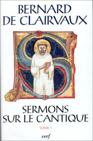 9782204053501: Sermons sur le Cantique, tome 1 (Sources chretiennes) (French Edition)
